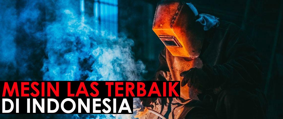 mesin-las-terbaik-di-indonesia