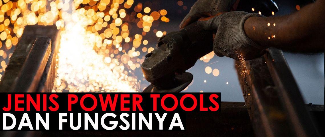 jenis-power-tools-dan-fungsinya
